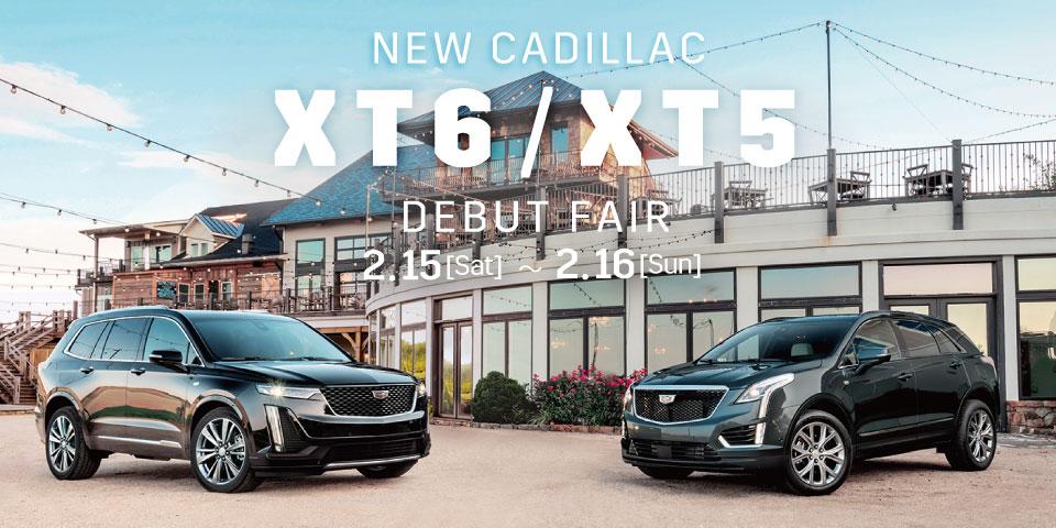 New キャデラック XT6 / XT5 デビューフェア